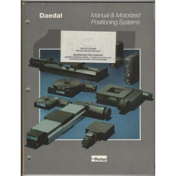 Daedal Manual & Motorized Positioning Systems Catalog Parker Hannefin (1991)